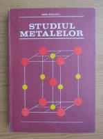 Anticariat: Maria Radulescu - Studiul metalelor