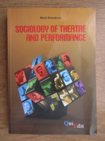 Anticariat: Maria Shevtsova - Sociology of theatre and performance