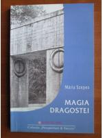 Anticariat: Maria Szepes - Magia dragostei. Magia fidelitatii