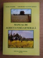 Maria Toader - Manual de agricultura generala
