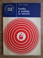 Anticariat: Maria Voinea - Familia si evolutia sa istorica