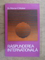 Anticariat: Marian C. Molea - Raspunderea internationala