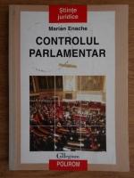 Anticariat: Marian Enache - Controlul parlamentar