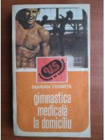 Marian Firimita - Gimnastica medicala la domiciliu
