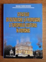 Marian Florin Busuioc - Strategii de dezvoltare si promovare a turismului cultural in Romania