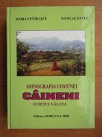 Anticariat: Marian Patrascu - Monografia comunei Caineni, judetul Valcea