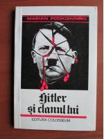 Anticariat: Marian Podkowinski - Hitler si clanul lui