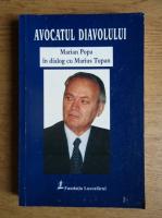 Marian Popa - Avocatul diavolului