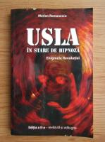 Anticariat: Marian Romanescu - Usla, in stare de hipnoza