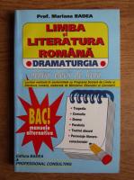 Mariana Badea - Limba si literatura romana. Dramaturgia pentru elevii de liceu