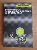 Anticariat: Mariana Belis - Bioingineria sistemelor adaptive si instruibile