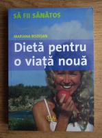 Mariana Bozesan - Dieta pentru o viata noua