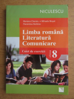 Anticariat: Mariana Cheroiu, Mihaela Musat - Limba romana, literatura, comunicare. Caiet de exercitii pentru clasa a VIII-a
