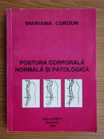 Mariana Cordun - Postura corporala normala si patologica