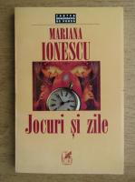 Anticariat: Mariana Ionescu - Jocuri si zile