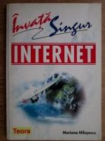 Mariana Milosescu - Invata singur Internet
