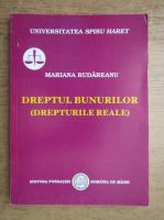 Anticariat: Mariana Rudareanu - Dreptul bunurilor