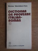 Mariana Stanciulescu Cuza - Dictionar de proverbe italian-roman