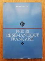 Mariana Tutescu - Precis de semantique francaise
