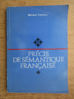 Anticariat: Mariana Tutescu - Precis de semnatique francaise