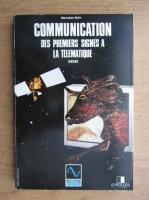 Anticariat: Marianne Belis - Communication des premiers signes a la telematique