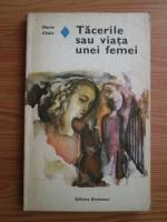 Anticariat: Marie Chaix - Tacerile sau viata unei femei