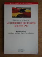 Anticariat: Marie-Claude Perrin-Chenour - Les litteratures de minorites aux Etats-Unis