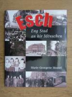 Marie Georgette Mouse - Esch eng Stand an hir Menschen