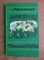 Anticariat: Marie Gevers - Doamna Orpha