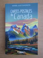 Anticariat: Marie-Julie Gagnon - Cartes postales du Canada