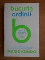 Anticariat: Marie Kondo - Bucuria ordinii. Pastreaza ce te face fericit. Ghid ilustrat