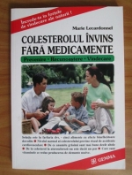 Anticariat: Marie Lecardonnel - Colesterolul invins fara medicamente