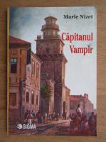 Anticariat: Marie Nizet - Capitanul vampir