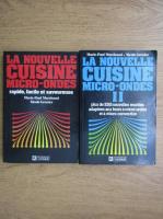 Anticariat: Marie Paul Marchand - La nouvelle cuisine micro-ondes (2 volume)