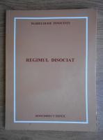 Anticariat: Marielouise Innocenti - Regimul disociat