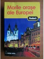 Marile orase ale Europei (ghid Fodor's)