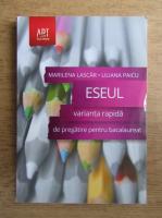 Anticariat: Marilena Lascar, Liliana Paicu - Varianta rapida de pregatire a eseului pentru bacalaureat