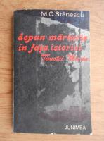 Anticariat: Marin C. Stanescu - Depun marturie in fata istoriei, Timotei Marin