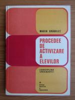 Marin Dragulet - Procedee de activizare a elevilor