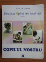 Anticariat: Marin Gh. Ciobanu - Copilul nostru (volumul 2)