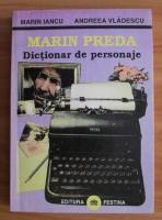 Anticariat: Marin Iancu - Marin Preda. Dictionar de personaje