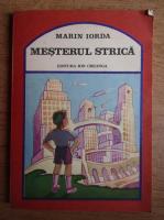 Anticariat: Marin Iorda - Mesterul strica