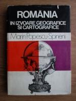 Marin Popescu Spineni - Romania in izvoare geografice si cartografice