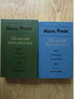 Marin Preda - Cel mai iubit dintre pamanteni (2 volume)