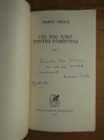 Marin Preda - Cel mai iubit dintre pamanteni (cu autograful autorului, 3 volume)