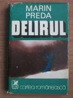 Marin Preda - Delirul (cartonata)