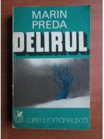 comperta: Marin Preda - Delirul