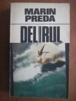 Marin Preda - Delirul
