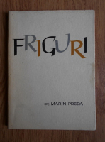 Marin Preda - Friguri