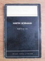 Anticariat: Marin Preda - Martin Bormann. Drama in trei acte